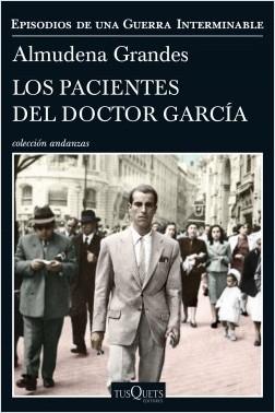portada_los-pacientes-del-doctor-garcia_almudena-grandes_201706020951
