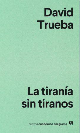 la-tirania-sin-tiranos