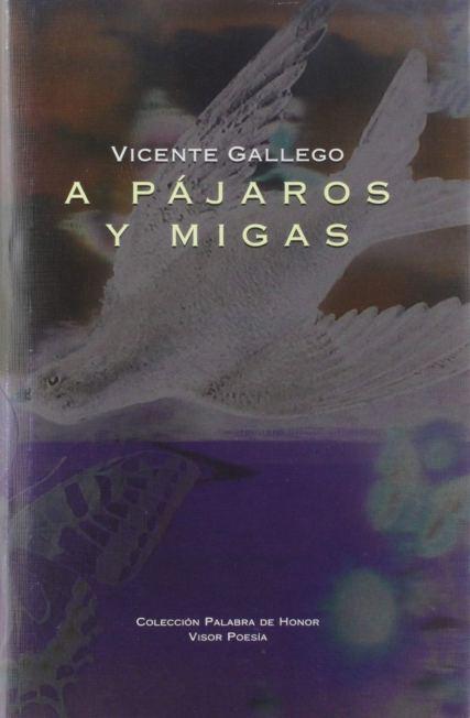 a-pajaros-y-migas-vicente-gallego